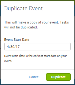 You'll be prompted for a different Event Start Date when duplicating an Event