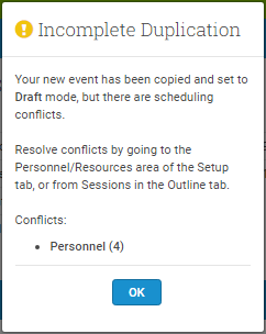 You'll be be notified of any Personnel or Resources conflicts