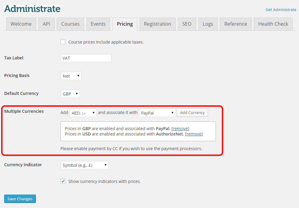 Multiple currencies can be set up in the Administrate WordPress Plugin
