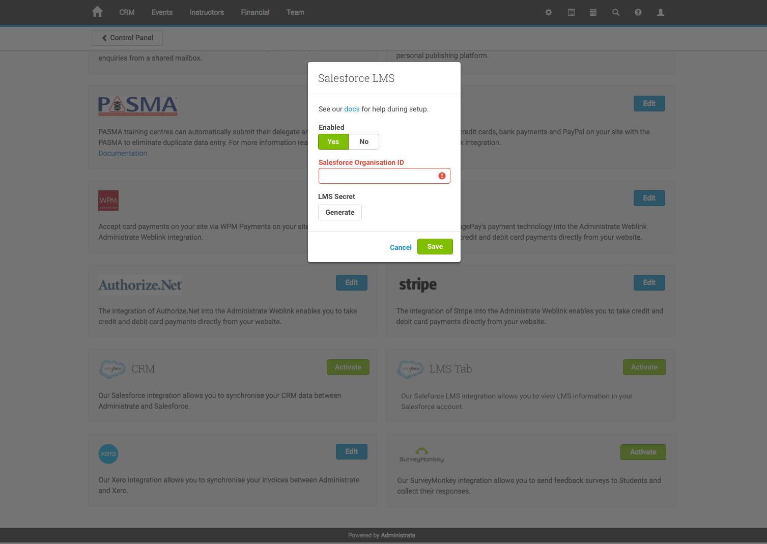 In Administrate, enter your Salesforce Organisation ID under Settings > Integrations > Salesforce LMS Integration, and copy the generated key